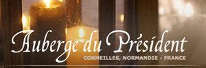 Logis l'Auberge du Président 70 Rue de l'Abbaye 27260 Cormeilles Tél. + 33(0)2 32 57 80 37  Site internet